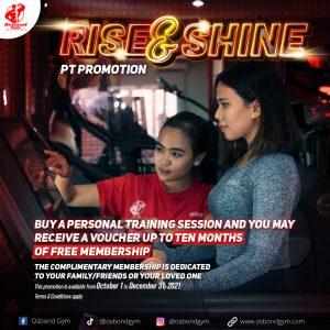 RISE & SHINE PT PROMOTION – Osbond Gym